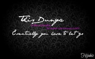 Dunya is like a breath