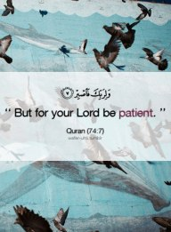 For your Lord be patient