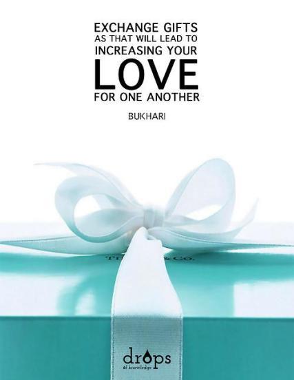 Hadith: Exchange gifts