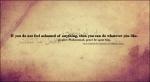 Hadith: If you feel no shame