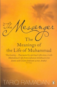 The Messenger: The meanings of the life of prophet Muhammad (PBUH)