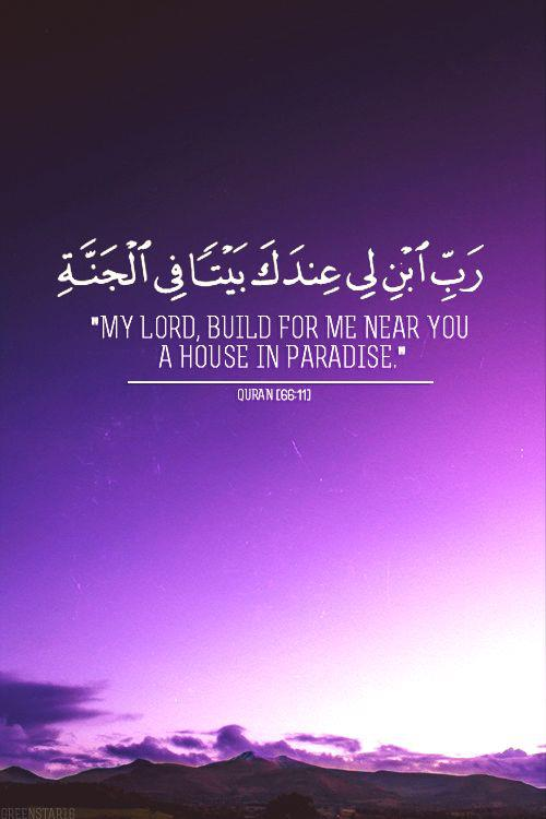 my lord build for me near you a house in paradise learning about islam