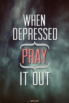 Pray when depressed