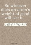 Whoever does an atoms weight of good