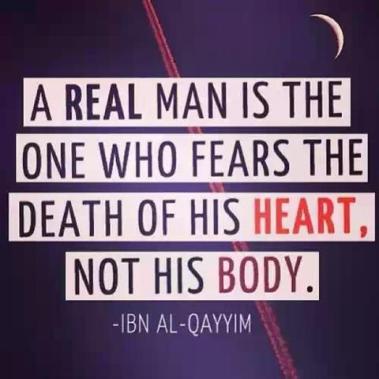 Wisdom: Ibn Al Qayyim and death of the heart